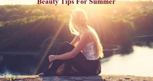 Beauty tips Summar